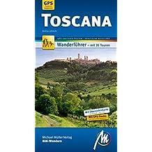 Toscana MM-Wandern: Wanderführer mit GPS-kartierten Routen.