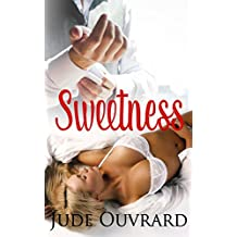 Sweetness (Sweet Series Book 1)