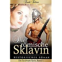 Die römische Sklavin