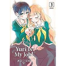 Yuri is My Job Vol. 3 (English Edition)