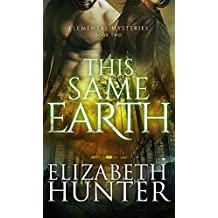This Same Earth: Elemental Mysteries Book Two (English Edition)