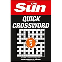 The Sun Quick Crossword Book 5: 240 fun crosswords from Britain's favourite newspaper