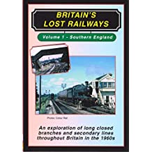 Britain's Lost Railways 1: Southern England - DVD - Transport Video Publishing
