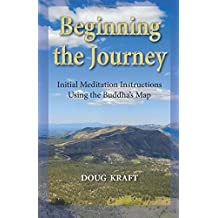 Beginning the Journey: Initial Meditation Instructions Using the Buddha's Map