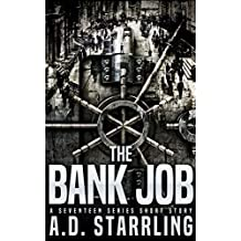 The Bank Job: A Seventeen Series Short Story #6