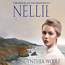 Nellie: The Brides of San Francisco Book 1