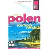 Polen - Ostseeküste und Pommersche Seenplatte: Das komplette Handbuch für individuelles Reisen und Entdecken in Nordwestpolen
