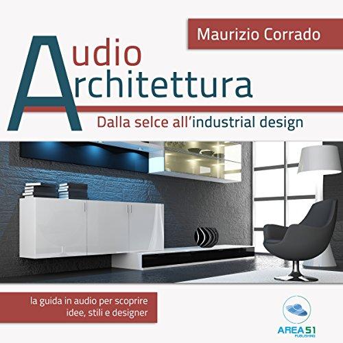 Dalla selce all'industrial design   Maurizio Corrado