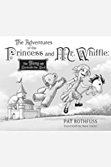 The Adventure of the Princess and Mr. Whiffle: The Thing Beneath the Bed Hardcover