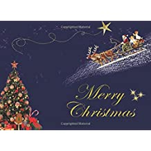 Merry Christmas: Christmas Guest Book To Write In. Christmas day is a day of joy and charity, may God make you very rich in both