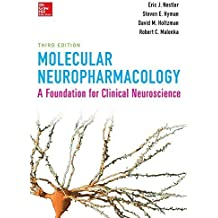 Molecular Neuropharmacology: A Foundation for Clinical Neuroscience, Third Edition by Eric Nestler (2015-01-12)