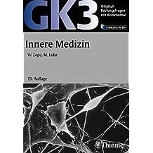 Original Prfungsfragen Mit Kommentar GK 3 2 Staatsexamen Innere Medizin