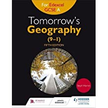 Tomorrow's Geography for Edexcel GCSE (9–1) A Fifth Edition