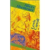 Alices Abenteuer: Erster Band: Alice im Wunderland. Zweiter Band: Alice hinter den Spiegeln (insel taschenbuch)