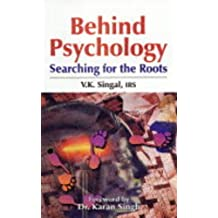 Behind Psychology: Searching for the Roots