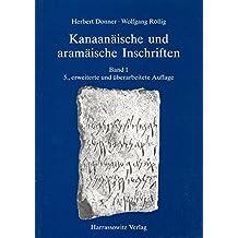 Kanaanäische und aramäische Inschriften: Band 1 (Livre en allemand)
