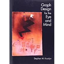 Graph Design for Eye and Mind