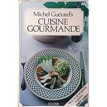 Michel Guérard's Cuisine Gourmande
