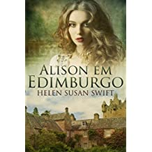 Alison Em Edimburgo (Portuguese Edition)