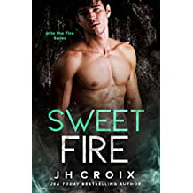 Sweet Fire (Into The Fire Series Book 6) (English Edition)