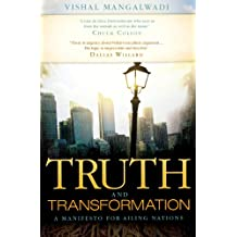Truth and Transformation: A Manifesto for Ailing Nations (English Edition)