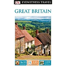 DK Eyewitness Travel Guide: Great Britain by DK Publishing (2014-02-17)