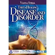 ThetaHealing® DISEASE and DISORDER