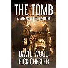 The Tomb: A Dane Maddock Adventure (Dane Maddock Universe Book 2)