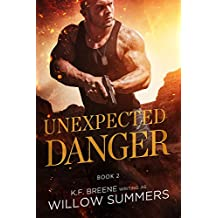 Unexpected Danger (Skyline Trilogy Book 2) (English Edition)
