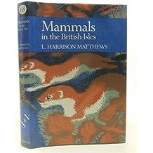 Mammals in the British Isles (Collins New Naturalist Series)