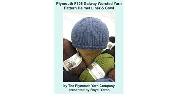 Plymouth F308 Galway Worsted Yarn Pattern Helmet Liner & Cowl (I Want To Knit)