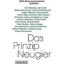 Das Prinzip Neugier: DEFA-Dokumentarfilmer erzählen. Mit Lesebändchen und 16-seitigen Bildteil