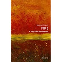Fire: A Very Short Introduction (Very Short Introductions) (English Edition)