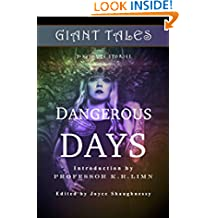 Giant Tales Dangerous Days (Giant Tales 3-Minute Stories Book 4)
