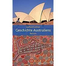 Geschichte Australiens: Reclams Ländergeschichten