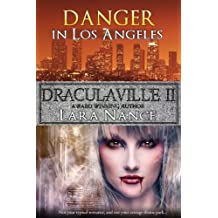 DraculaVille II - Danger in Los Angeles (The DraculaVille Series Book 2)