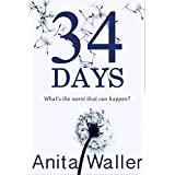 34 Days: A gripping psychological thriller with a killer twist (English Edition)