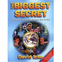 The Biggest Secret: The Book That Will Change the World (Updated Second Edition) by David Icke (1999) Paperback