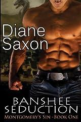 Banshee Seduction: Volume 1 (Montgomery's Sin) Paperback
