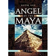 Angel of the Maya