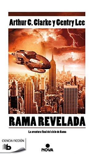 Rama revelada: La aventura final del ciclo de Rama (B DE BOLSILLO) Epub Gratis