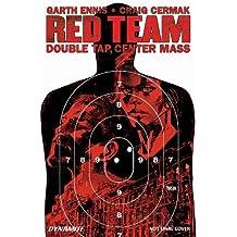 Garth Ennis' Red Team Volume 2: Double Tap, Center Mass
