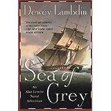 Sea of Grey: An Alan Lewrie Naval Adventure