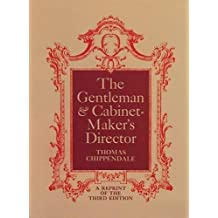 The Gentleman and Cabinet Maker\'s Director