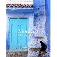 Morocco: A Photographic Tour