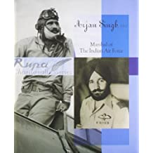 Arjan Singh: Marshal of the Indian Air Force