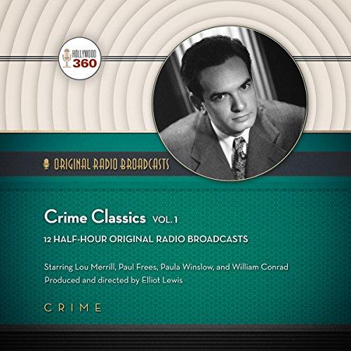 Crime Classics, Vol. 1  Audiolibri