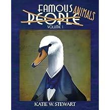 Famous Animals: Volume 1