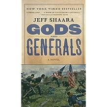 Gods and Generals: A Novel of the Civil War (Civil War Trilogy, Band 1)