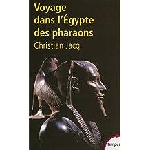Voyage dans l'Egypte des Pharaons